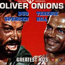 Oyendo: Bud Spencer & Terence Hill Greatest Hits (Oliver Onions)