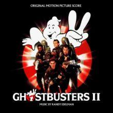 Oyendo: Ghostbusters II (Randy Edelman & various artists)