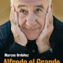 Leyendo: Alfredo el Grande. Vida de un cómico (Marcos Ordóñez)