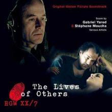 Oyendo: The Lives of Others (Complete Sountrack by Gabriel Yared, Stéphane Moucha & various artists)