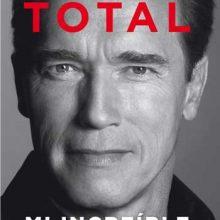 Leyendo: Desafío total, mi increíble historia (Arnold Schwarzenegger)