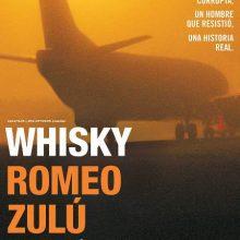 Aplausos o abucheos: Whisky Romeo Zulu